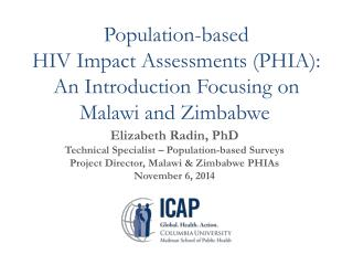 Population-based  HIV  Impact Assessments (PHIA):  An  Introduction  Focusing  on