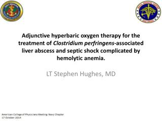 LT Stephen Hughes,  MD