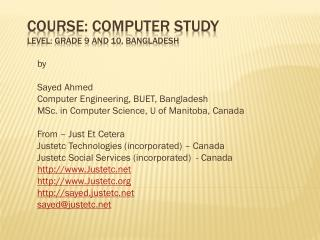 Course: Computer Study Level: Grade 9 and 10, Bangladesh