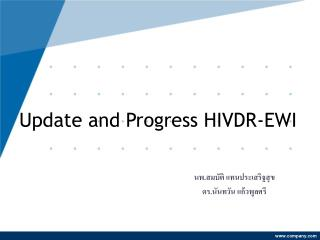 Update and Progress HIVDR-EWI