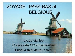 VOYAGE PAYS-BAS et BELGIQUE