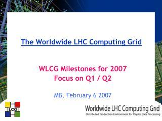 The Worldwide LHC Computing Grid