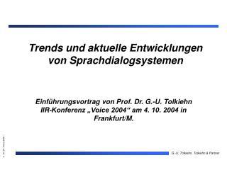 Trends und aktuelle Entwicklungen von Sprachdialogsystemen