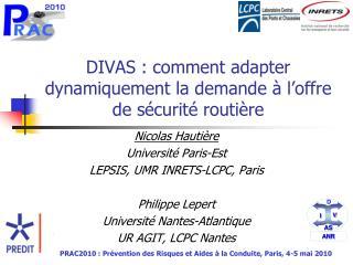 DIVAS : comment adapter dynamiquement la demande à l'offre de sécurité routière