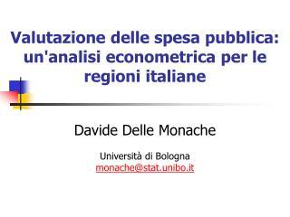 Valutazione delle spesa pubblica:  unanalisi econometrica per le regioni italiane