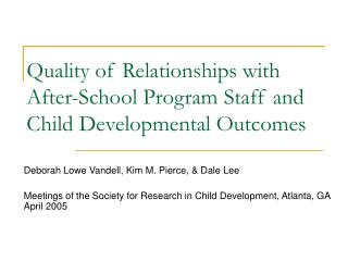 Quality of Relationships with After-School Program Staff and Child Developmental Outcomes
