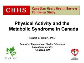 Physical Activity and the Metabolic Syndrome in Canada