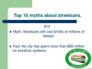 Top 10 myths about streetcars.