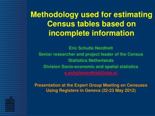 Methodology used for estimating Census tables based on incomplete information