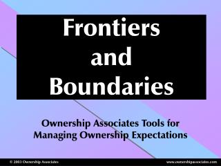 Frontiers  and  Boundaries