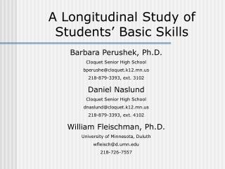 A Longitudinal Study of Students' Basic Skills