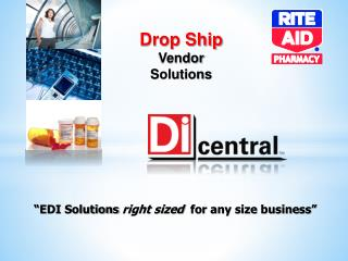 """EDI Solutions  right sized   for any size business"""