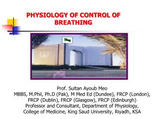 PHYSIOLOGY OF CONTROL OF BREATHING