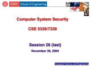 Computer System Security  CSE 5339