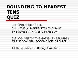 ROUNDING TO NEAREST TENS QUIZ