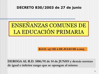 DECRETO 830/2003 de 27 de junio