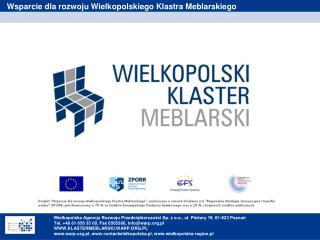 Wielkopolska Agencja Rozwoju Przedsiębiorczości Sp. z o.o., ul. Piekary 19, 61-823 Poznań