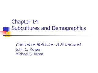 Chapter 14 Subcultures and Demographics
