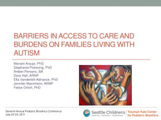 Barriers in access to care and burdens on families living with Autism