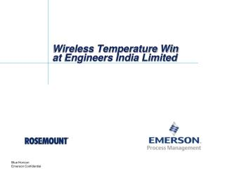 Wireless Temperature Win at Engineers India Limited