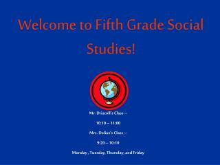 Welcome to Fifth Grade Social Studies!