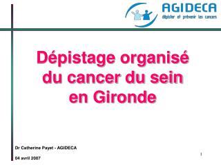 Dépistage organisé  du cancer du sein  en Gironde