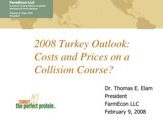 2008 Turkey Outlook: Costs and Prices on a Collision Course