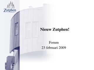 Nieuw Zutphen!