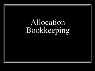 Allocation Bookkeeping