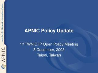 APNIC Policy Update