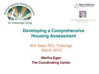 Developing a Comprehensive  Housing  Assessment
