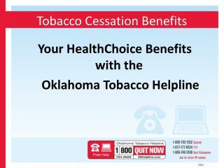 Tobacco Cessation Benefits