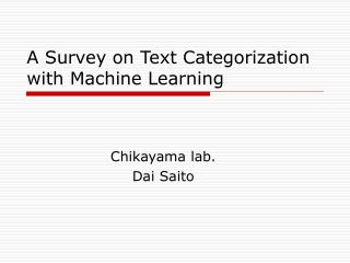 A Survey on Text Categorization with Machine Learning