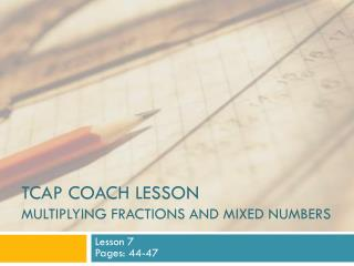 TCAP Coach Lesson Multiplying fractions and mixed numbers