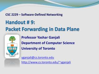 Handout # 9:  Packet Forwarding in Data Plane