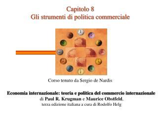 Capitolo 8 Gli strumenti di politica commerciale