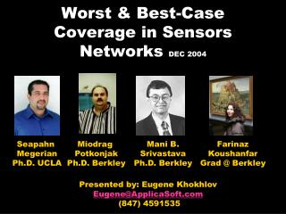 Worst & Best-Case Coverage in Sensors Networks  DEC 2004