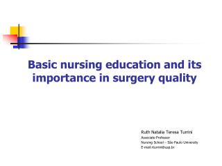 Basic nursing education and its importance in surgery quality