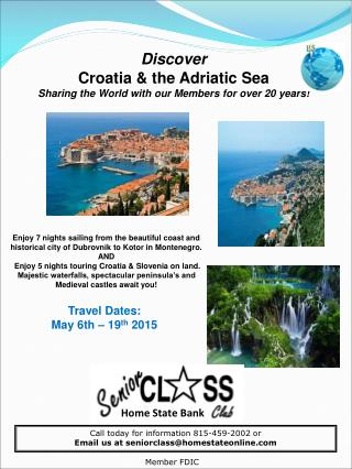Discover  Croatia & the Adriatic Sea Sharing the World with our Members for over 20 years!