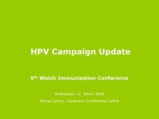 HPV Campaign Update