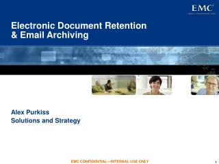 Electronic Document Retention   Email Archiving