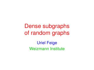 Dense subgraphs  of random graphs