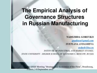 The Empirical Analysis of Governance Structures  in Russian Manufacturing