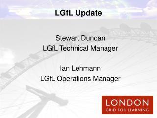 LGfL Update