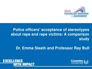 Police officers' acceptance of stereotypes about rape and rape victims: A comparison study