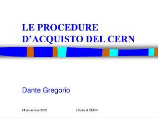 LE PROCEDURE D'ACQUISTO DEL CERN