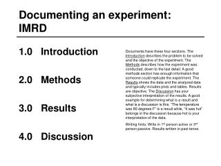 Documenting an experiment: IMRD