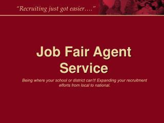 Job Fair Agent Service