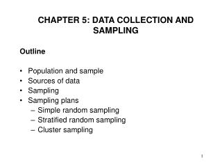 CHAPTER 5: DATA COLLECTION AND SAMPLING