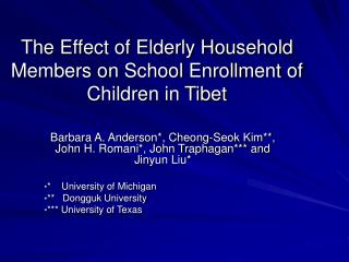 The Effect of Elderly Household Members on School Enrollment of Children in Tibet